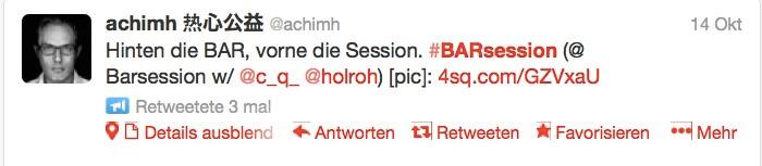 """Rückblick auf die BarSession vom 14. Oktober 2013: """"Hinten Bar und vorne Session"""""""