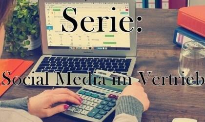 Serie: Social Media im Vertrieb – Teil 2: Zieldefinition