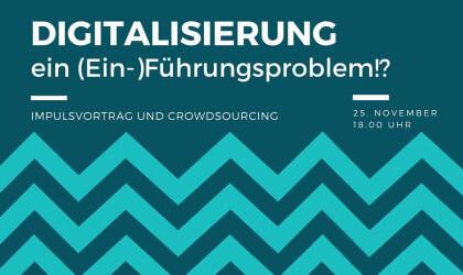 """""""Die Berater"""" – Am 25.11.2015 in Dortmund zum Thema """"Digitalisierung ein (Ein-) Führungsproblem!?"""""""