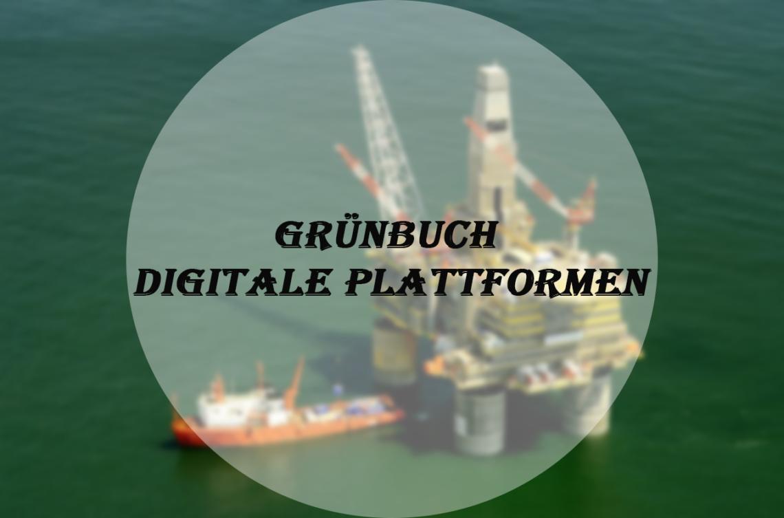Grünbuch Digitale Plattformen des BMWi