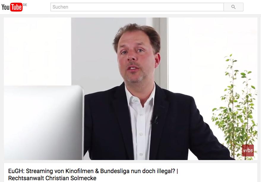Christian Solmecke zum EuGH Urteil: Streaming bei Portalen wie kinox.to sind Urheberrechtsverletzung