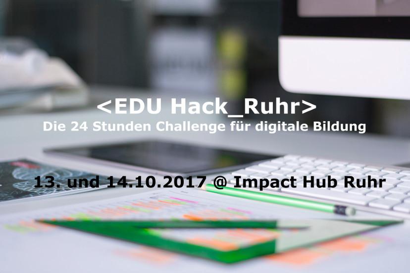 EDU Hack Ruhr am 13. und 14.10. in Essen