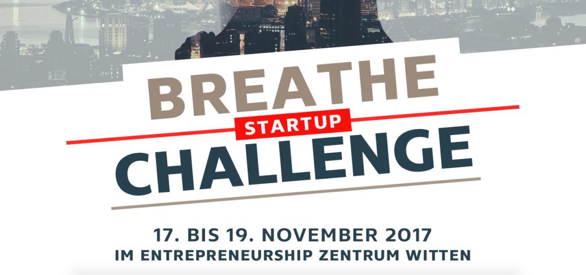 """17. bis 19.11. 2017: """"Breathe Startup Challenge"""" am EZW Witten"""