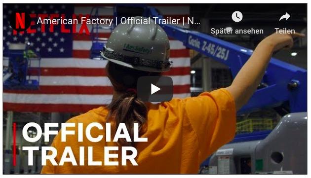 Wenn ein chinesischer Konzern eine Fabrik in Ohio/ USA übernimmt – erschreckende Netflix-Doku
