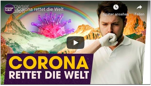 Corona rettet die Welt? Auf jeden Fall wird sich so Einiges bei uns allen ändern…