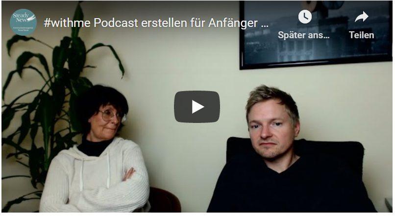 #withme Video mit Eva und Ralf: Lohnt sich ein Podcast?